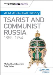My Revision Notes: Tsarist and Communist Russia, 1855-1964